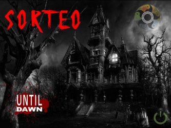 Sorteo Until Dawn